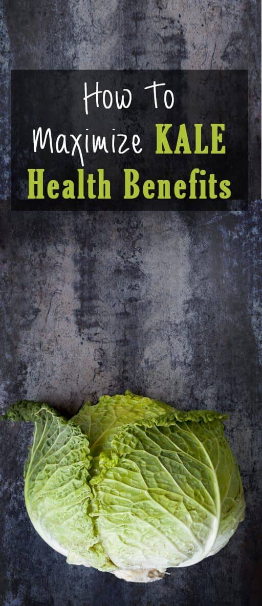 How To Maximize Kale Health Benefits