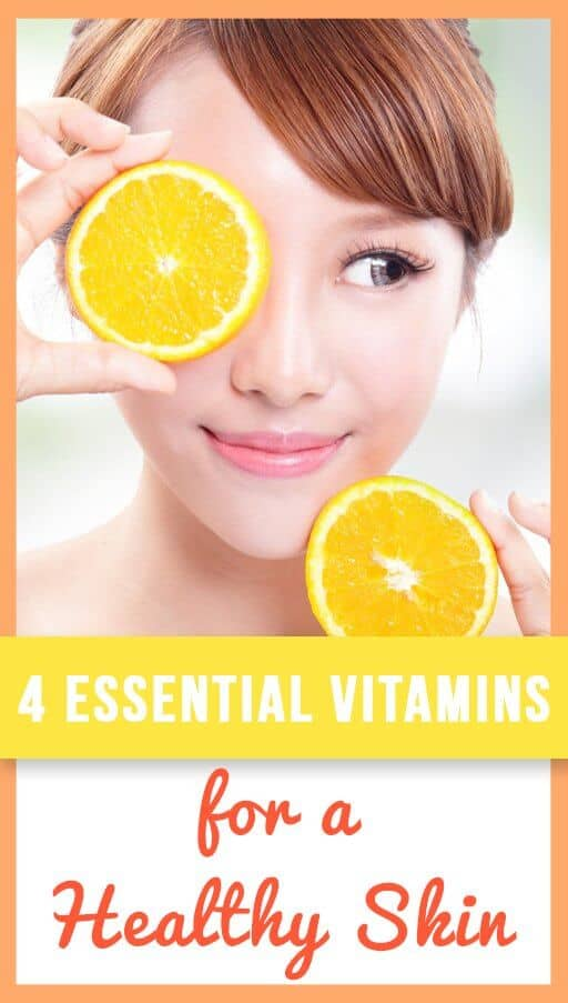 4 Essential Vitamins For A Healthy Skin