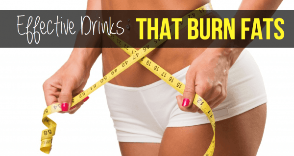 Effective Drinks That Burn Fats