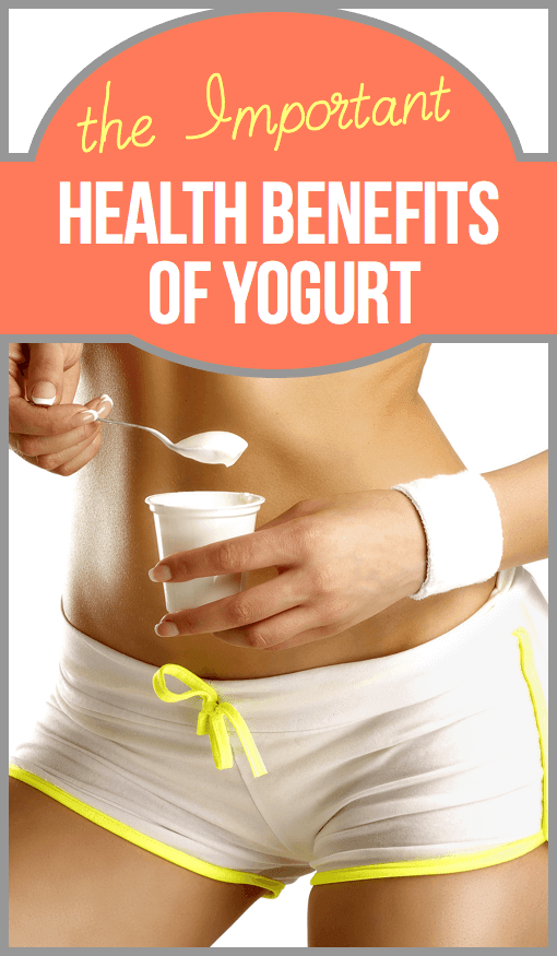 The Important Health Benefits of Yogurt