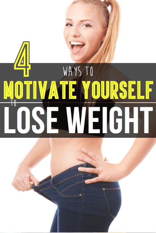 4 Ways To Motivate Yourself To Lose Weight