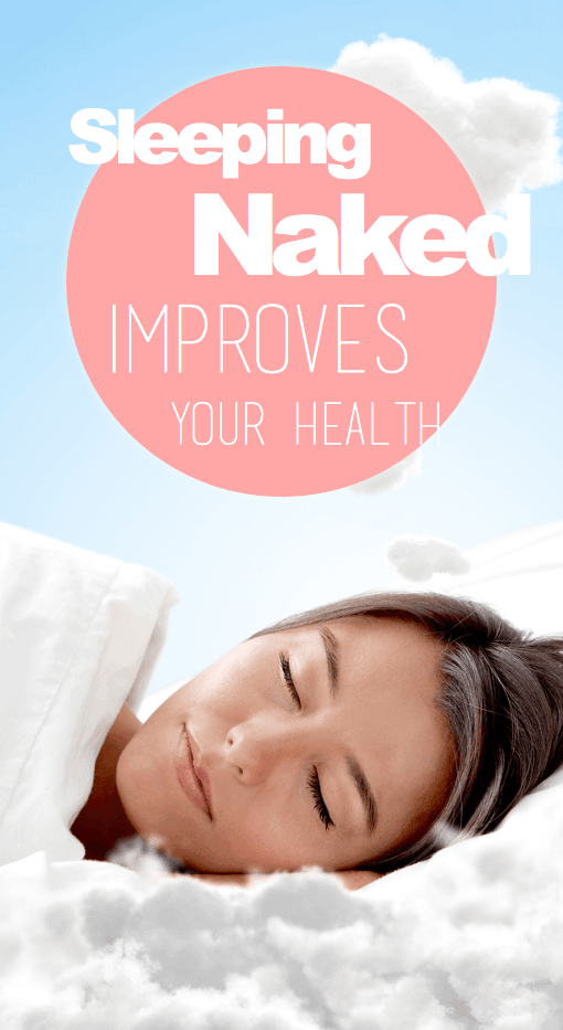 8 Ways Sleeping Naked Improves Your Health