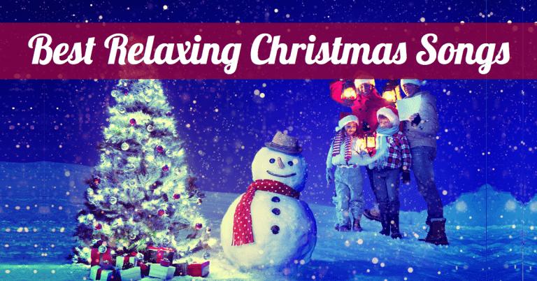 best relaxing christmas songs