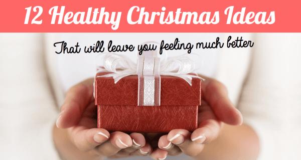healthy christmas ideas