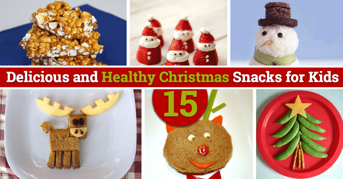 15 Delicious And Healthy Christmas Snacks For Kids