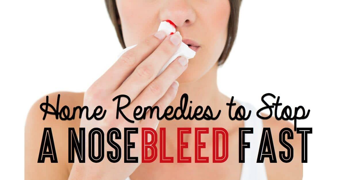Home Remedies to Stop a Nose Bleed Fast