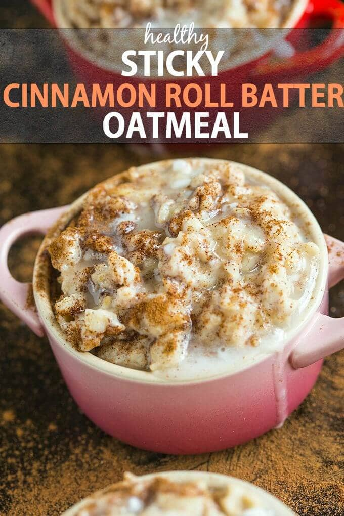 Sticky Cinnamon Roll Batter Oatmeal
