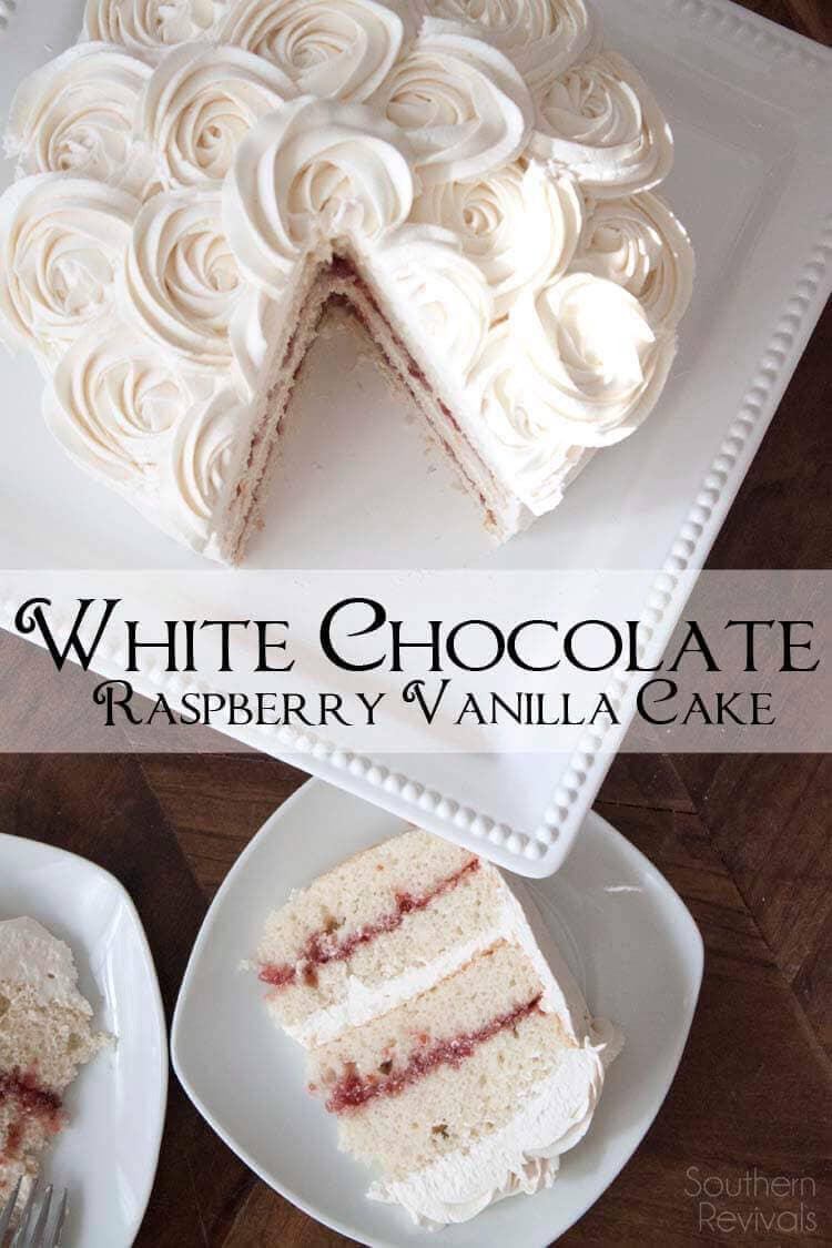 White Chocolate Raspberry Vanilla Cake