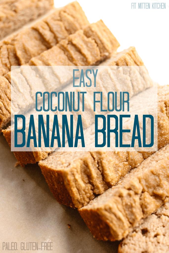 Easy Coconut Flour Banana Bread (Paleo, Gluten-free, Dairy-free)